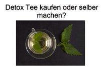 Detox Tee kaufen – Hilfe für den strapazierten Organismus