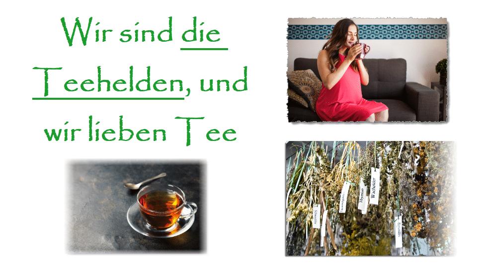 Die Teehelden – Wir lieben Tee!